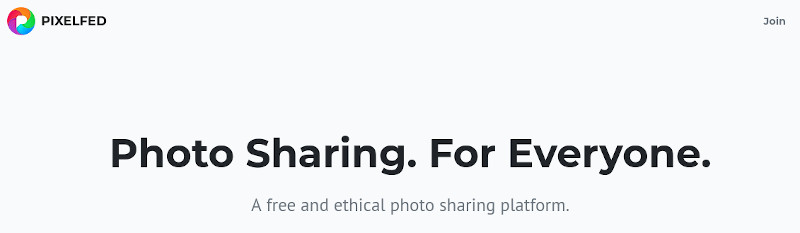 Pixelfed - A free and ethical photo sharing platform.